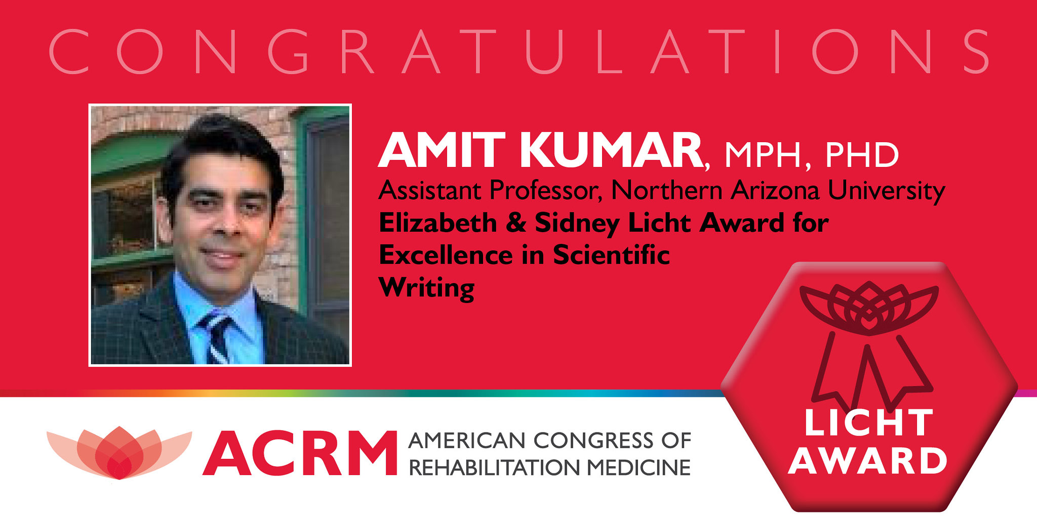 Amit Kumar is the 2020 recipient of the ACRM Elizabeth and Sidney Licht Award