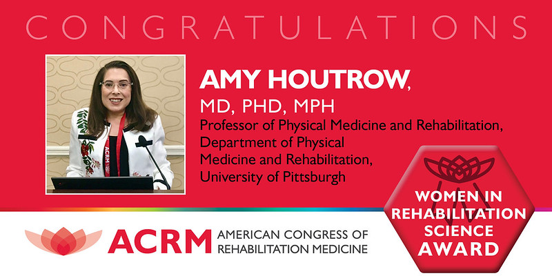 Amy Houtrow is the 2020 recipient of the ACRM Women in Rehabilitation Science Award