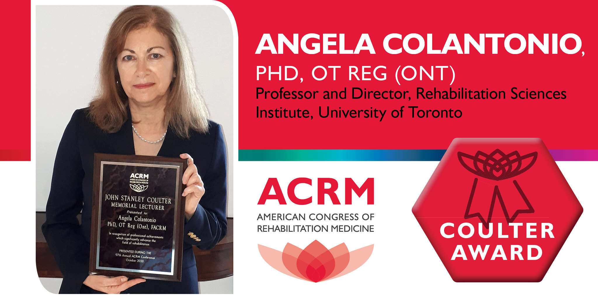 Angela Colantonio is the 2020 recipient of the ACRM John Stanley Coulter Award