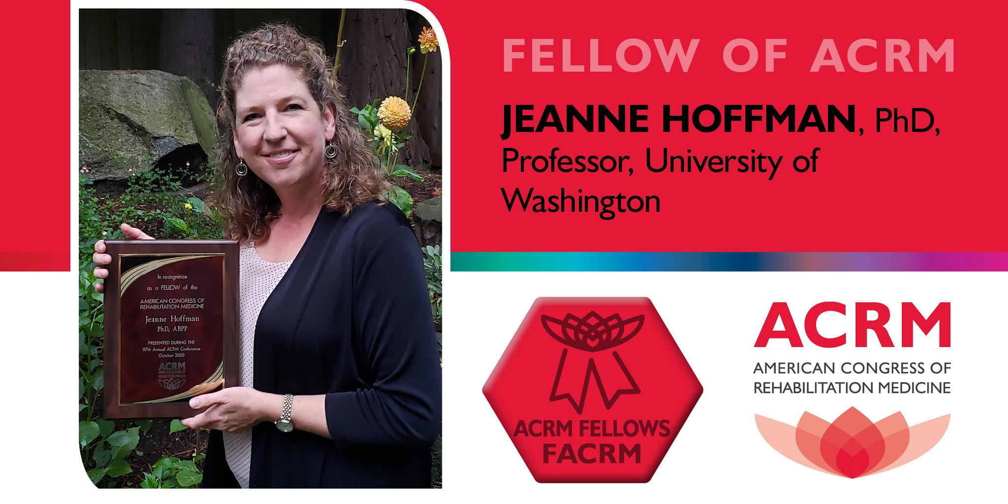 Jeanne Hoffman is a 2020 Fellow of ACRM