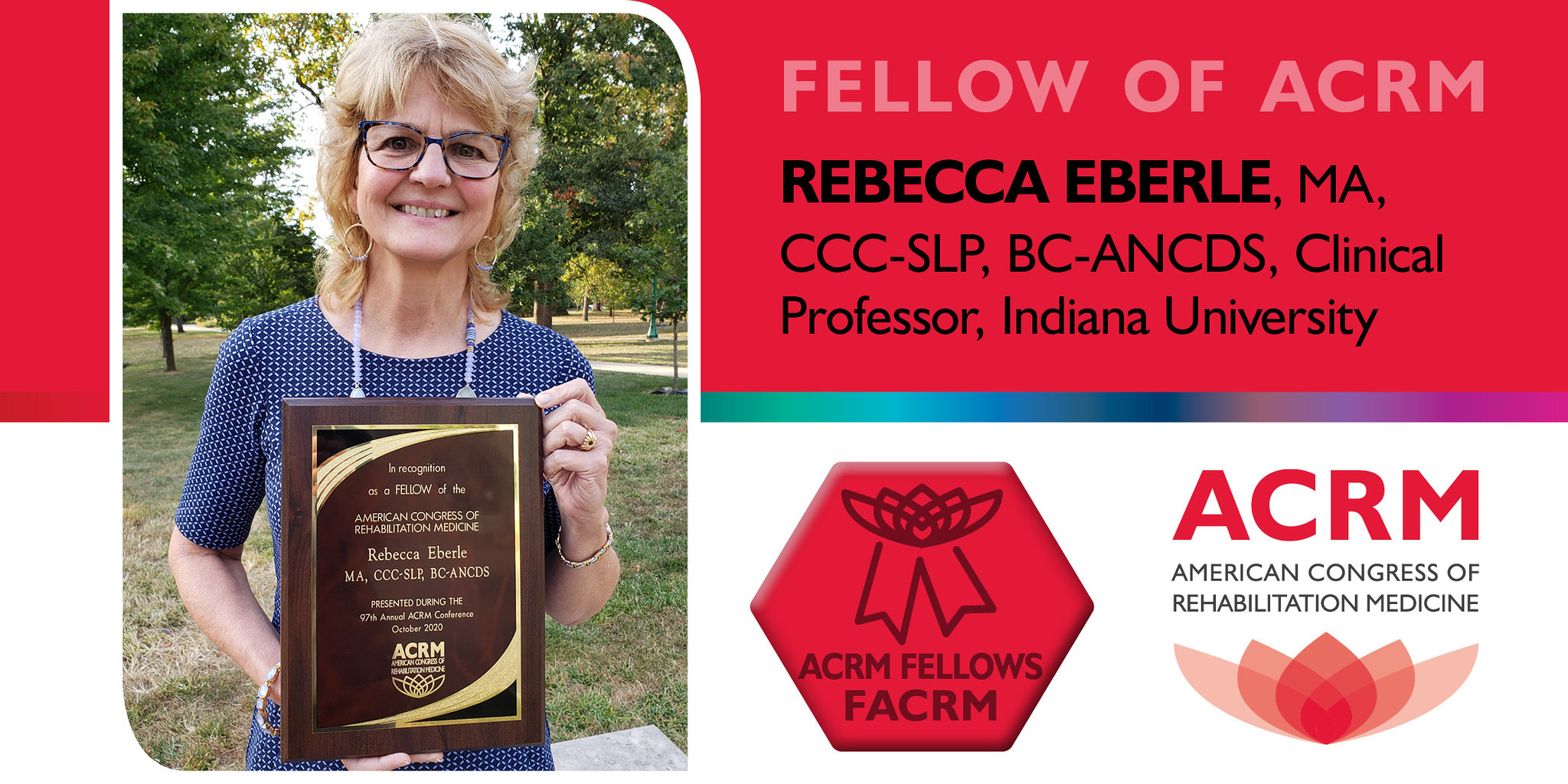 Rebecca Eberle is a 2020 Fellow of ACRM
