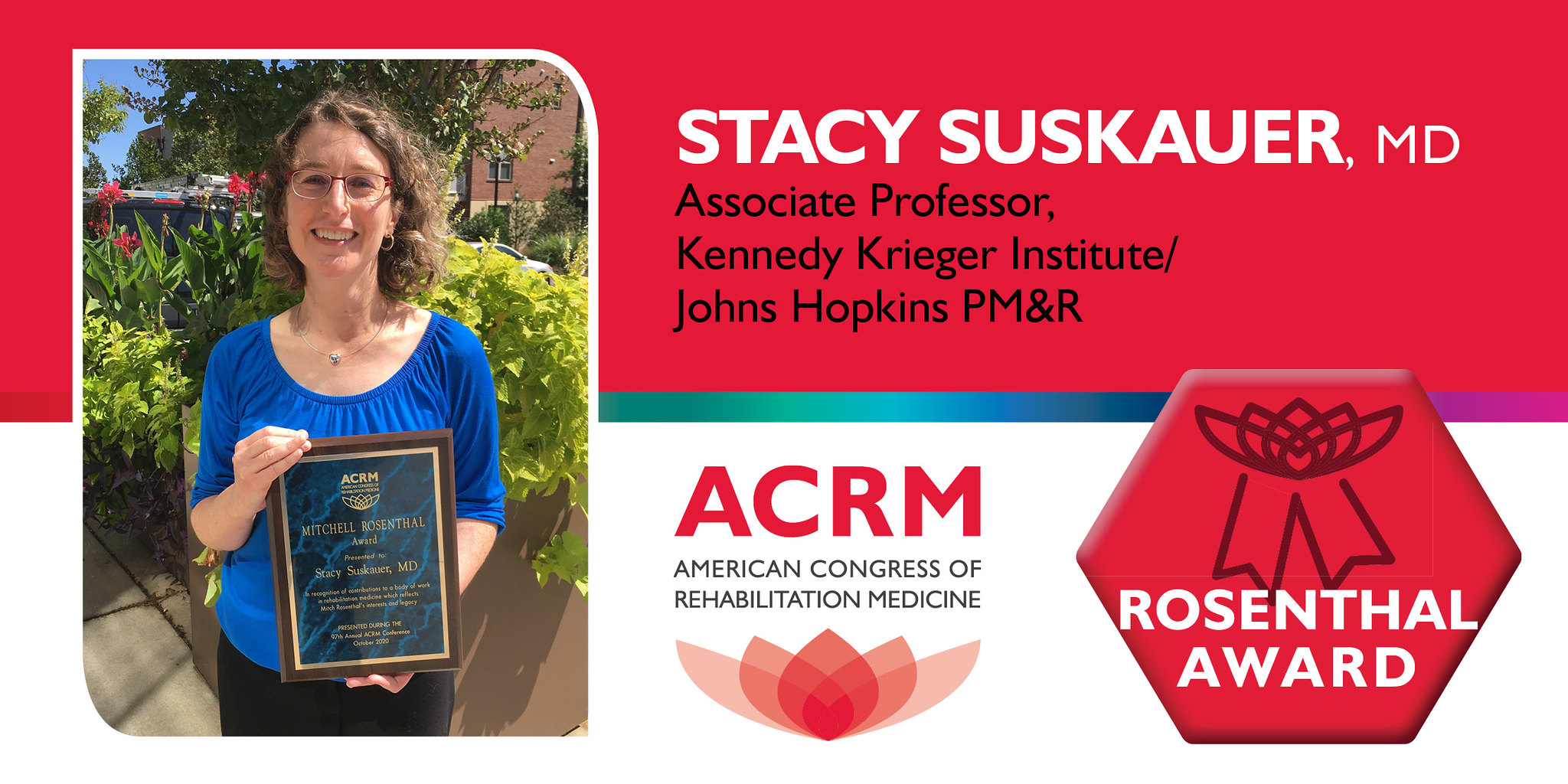 Stacy Suskauer is the 2020 recipient of the ACRM Mitchell Rosenthall Mid-Career Award