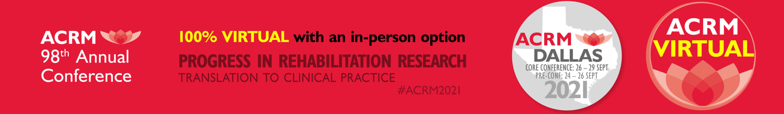 98th Annual ACRM Conference 2021 VIRTUAL and in-person DALLAS