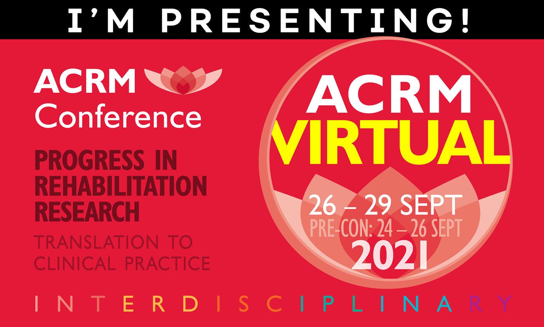 I'm Presenting! ACRM 98th Annual VIRTUAL Conference #ACRM2021