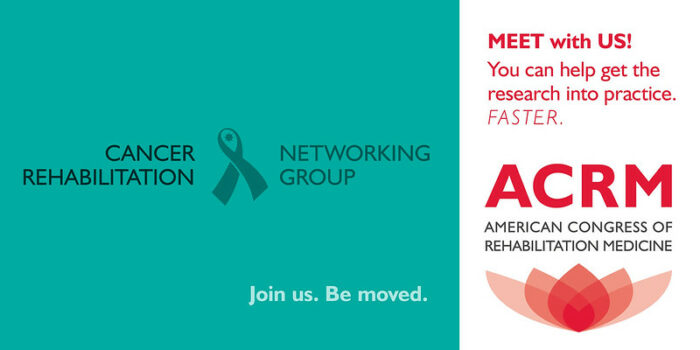 Meet with the ACRM Cancer Rehabilitation Networking Group banner