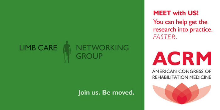 Meet with the ACRM Limb Care Networking Group banner