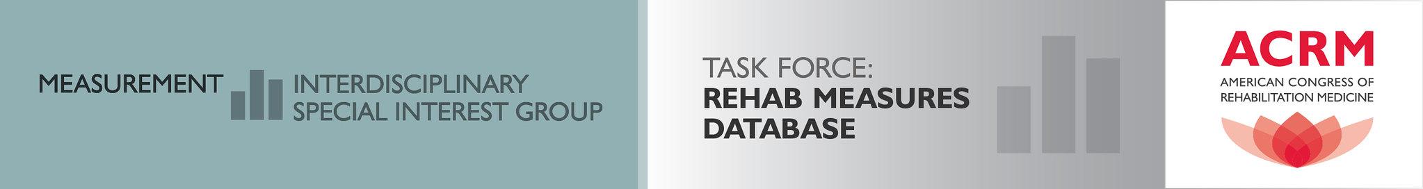 ACRM Measurement ISIG Rehab Measures Database Task Force banner