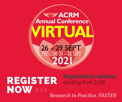 Register Now at the Early Bird rate for the ACRM 2021 VIRTUAL Annual Conference