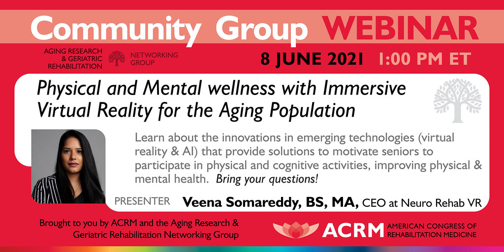 Aging Research & Geriatric Rehabilitation Webinar with guest speaker Dr. Somareddy.