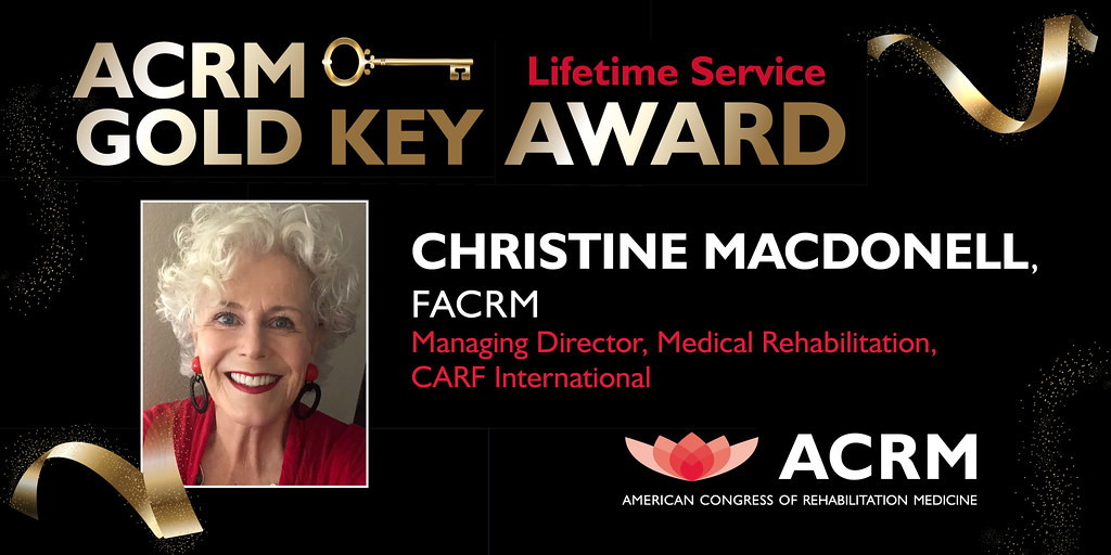 Christine MacDonell receives the ACRM Gold Key Award, the highest honor given by ACRM.