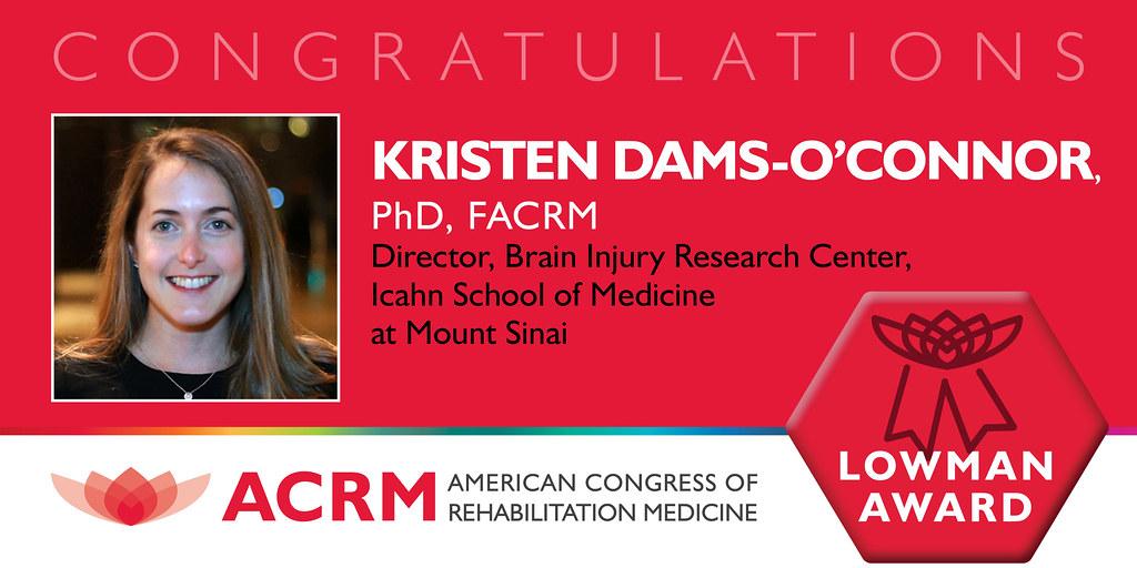 Krisen Dams-O'Connor received the ACRM 2021 Edward Loman Award - image